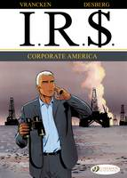 IR$: Vol. 5: Corporate America