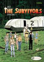 The Survivors: Vol. 1: Episode 1