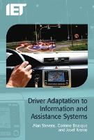 Driver Adaptation to Information and...
