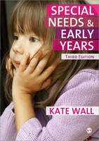 Special Needs and Early Years: A...