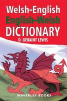 Welsh-English Dictionary,...