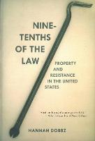 Nine-Tenths of the Law: Property and...