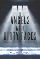 Angels with Dirty Faces: Three ...