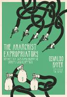 The Anarchist Expropriators:...