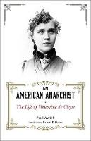 An American Anarchist: The Life of...