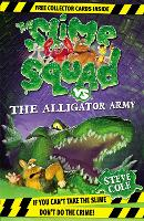 Slime Squad vs the Alligator Army: Book 7