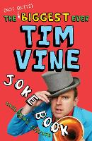 The (not Quite) Biggest Ever Tim Vine...