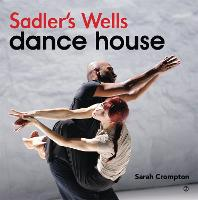 Sadler's Wells: Dance House