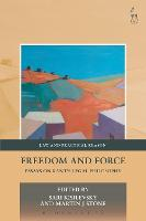 Freedom and Force: Essays on Kant's...