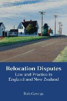 Relocation Disputes: Law and Practice...