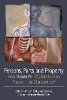 Persons, Parts and Property: How...