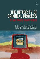 The Integrity of Criminal Process:...
