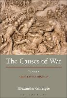 The Causes of War: Volume III: 1400 ...