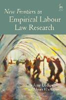 New Frontiers in Empirical Labour Law...