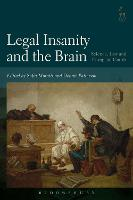 Legal Insanity and the Brain: ...