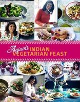 Anjum's Indian Vegetarian Feast:...