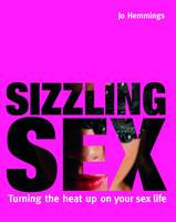 Sizzling Sex: Turning the Heat Up on...