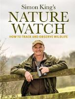 Naturewatch: How to Track and Observe...