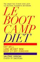 LeBootCamp Diet: Eat Well; Lose ...