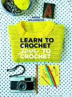Learn to Crochet, Love to Crochet