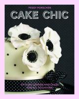 Cake Chic: Stylish cookies and cakes...