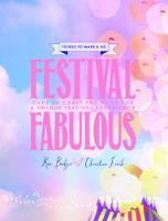 Festival Fabulous: 45 Craft & Styling...