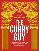 The Curry Guy: Recreate Over 100 of...