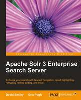 Apache Solr 3 Enterprise Search Server