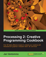 Processing 2: Creative Programming...