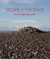 Around a Thin Place: An Iona...