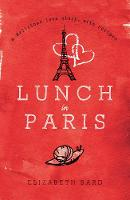 Lunch in Paris: A Delicious Love...