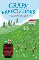 Grape Expectations: A Family's...