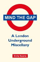 Mind the Gap: A London Underground...