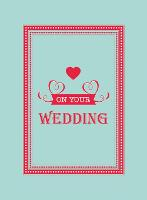 On Your Wedding Day