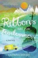 The Ribbons are for Fearlessness: A...
