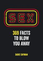 Sex: 369 Facts to Blow You Away