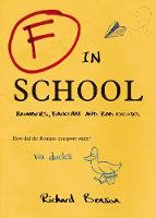 F in School: Blunders, Backchat and...