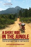 A Short Ride in the Jungle: The Ho ...