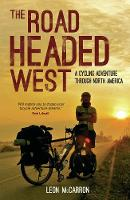 The Road Headed West: A Cycling...