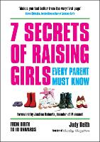 7 Secrets of Raising Girls Every...