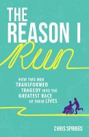 The Reason I Run: How Two Men...