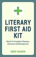 Literary First Aid Kit: Words for...