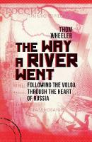 The Way a River Went: Following the...