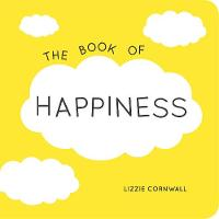 The Book of Happiness: Quotations and...