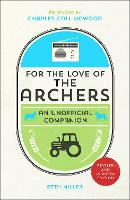 For the Love of the Archers: An...