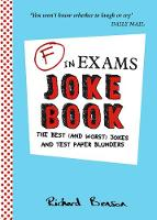 F in Exams Joke Book: The Best (and...
