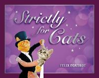 Strictly for Cats: The Hottest...