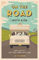On the Road... with Kids: One ...