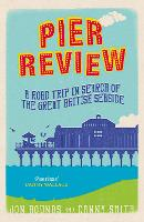 Pier Review: A Road Trip in Search of...