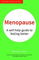 Menopause: A Self-Help Guide to...
